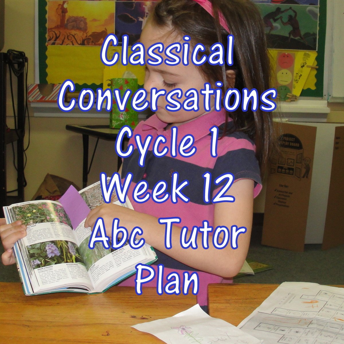 Classical Conversations Cycle 1 Week 12 Abc Tutor Plan