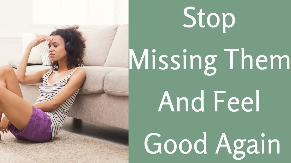 How to Stop Missing Someone You Love