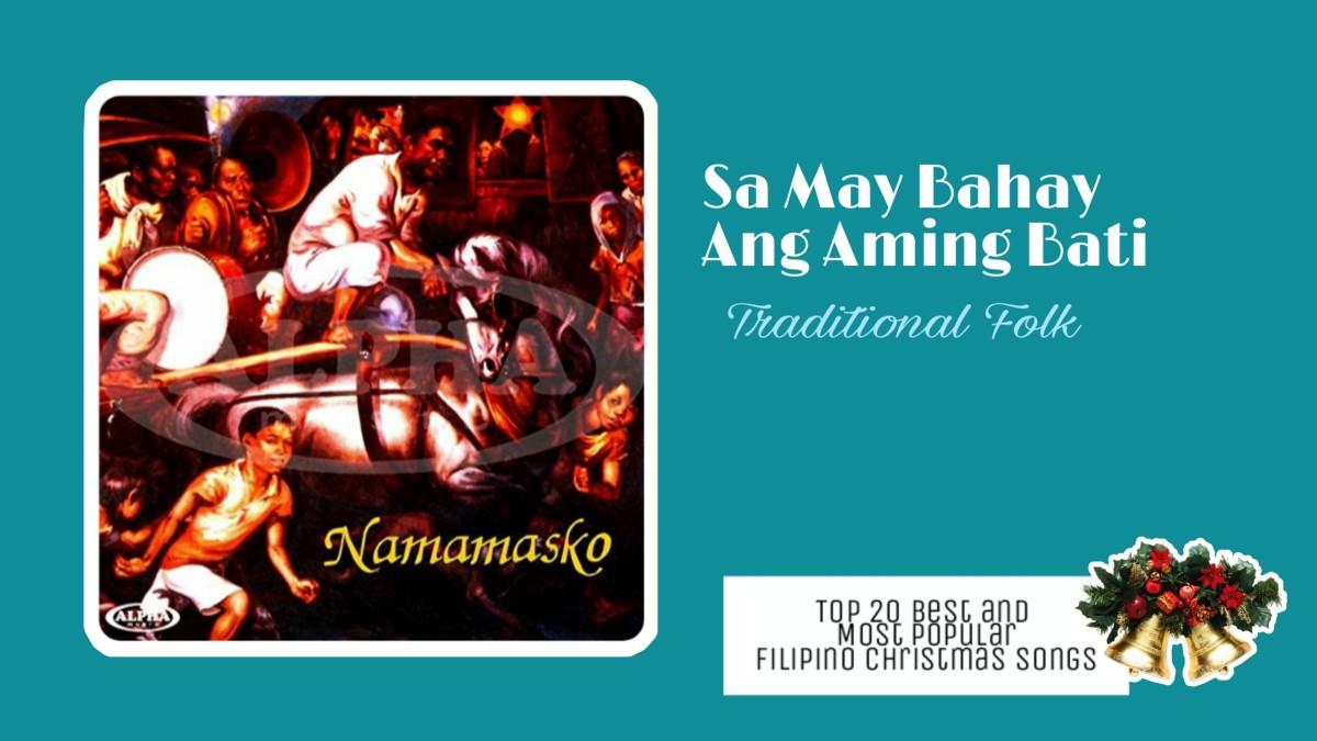 Sa May Bahay and Aming Bati   Filipino Christmas Songs