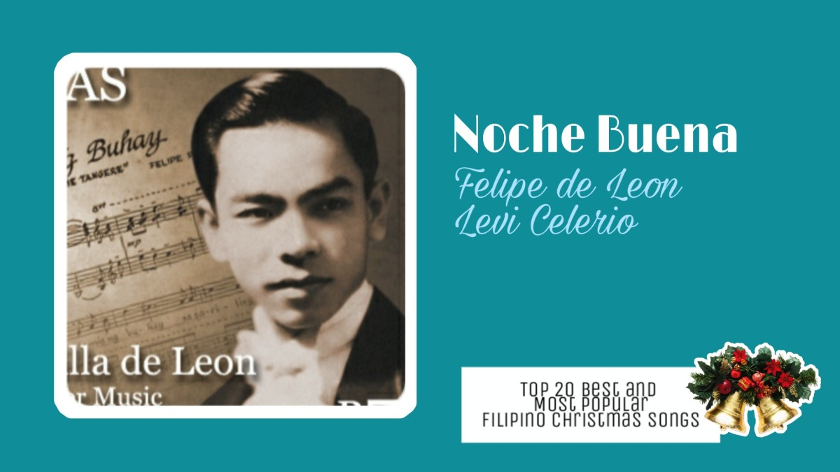 Noche Buena by Felipe de Leon, Levi Celerio   Filipino Christmas Songs