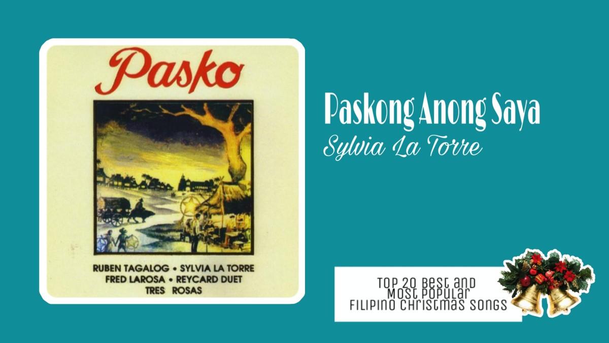 Paskong Anong Saya by Sylvia La Torre   Filipino Christmas Songs