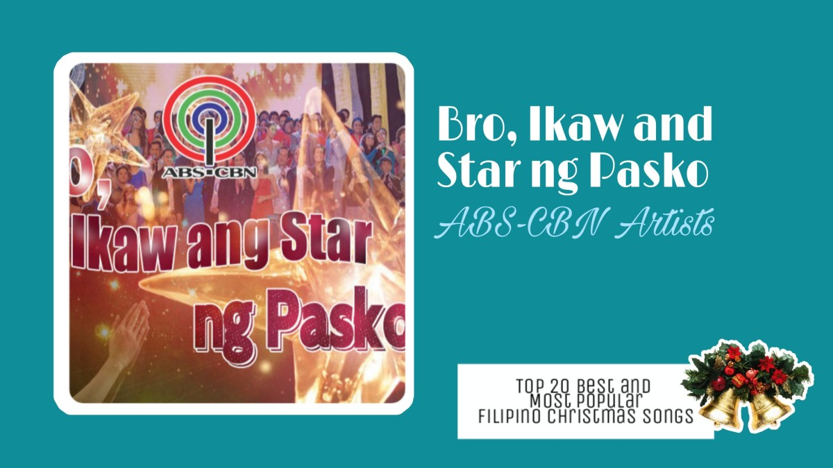 Bro, Ikaw and Star ng Pasko by ABS-CBN Artists   Filipino Christmas Songs