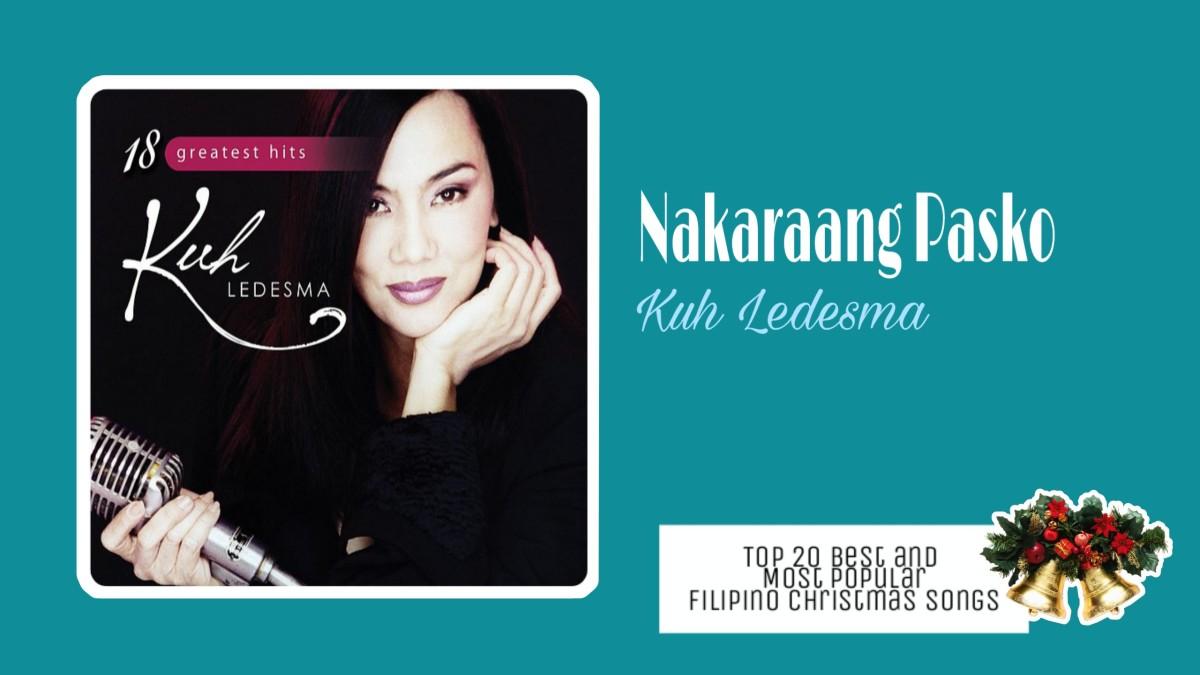 Nakaraang Pasko by Kuh Ledesma   Filipino Christmas Songs