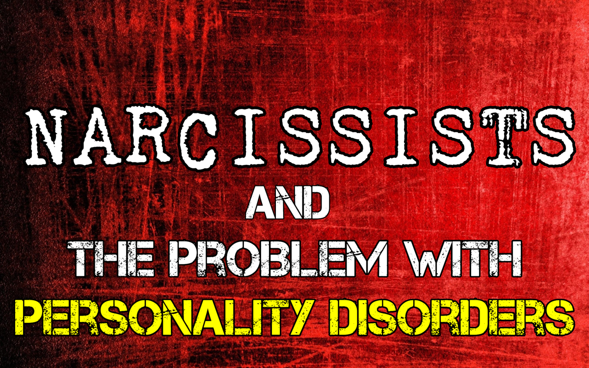Narcissism & The Problem With Personality Disorders