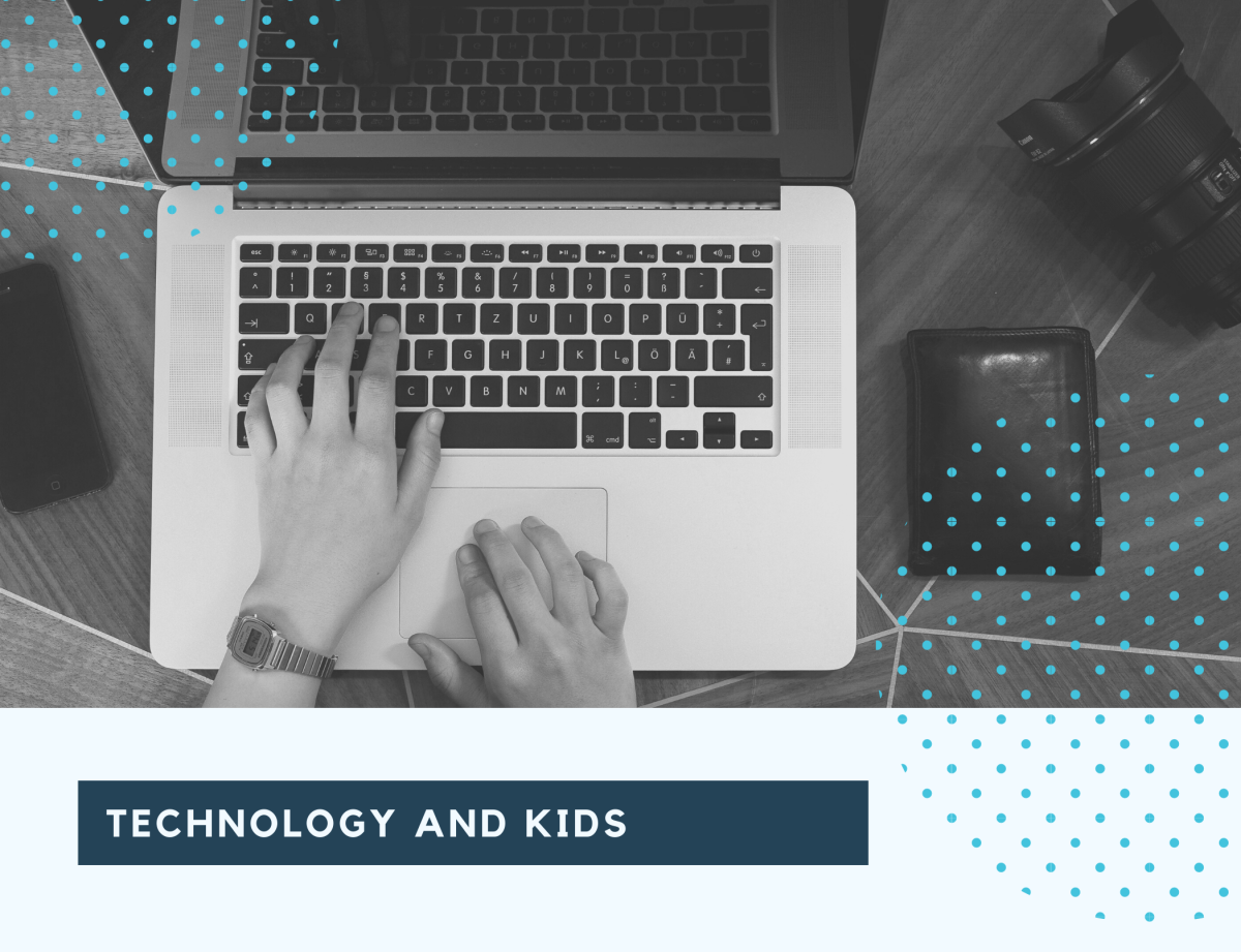 Make the kids tech savvy