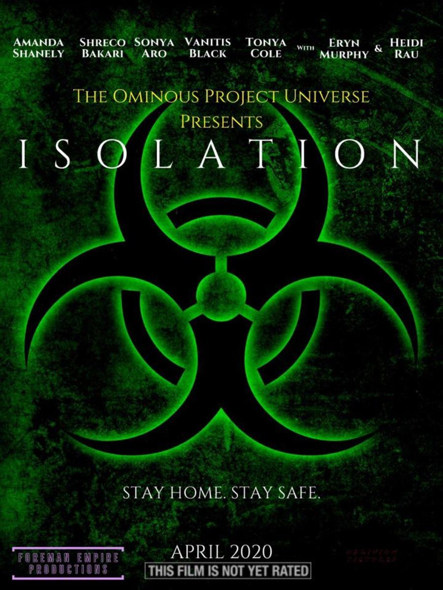 The Ominous Project Universe Presents ISOLATION - Movie Review