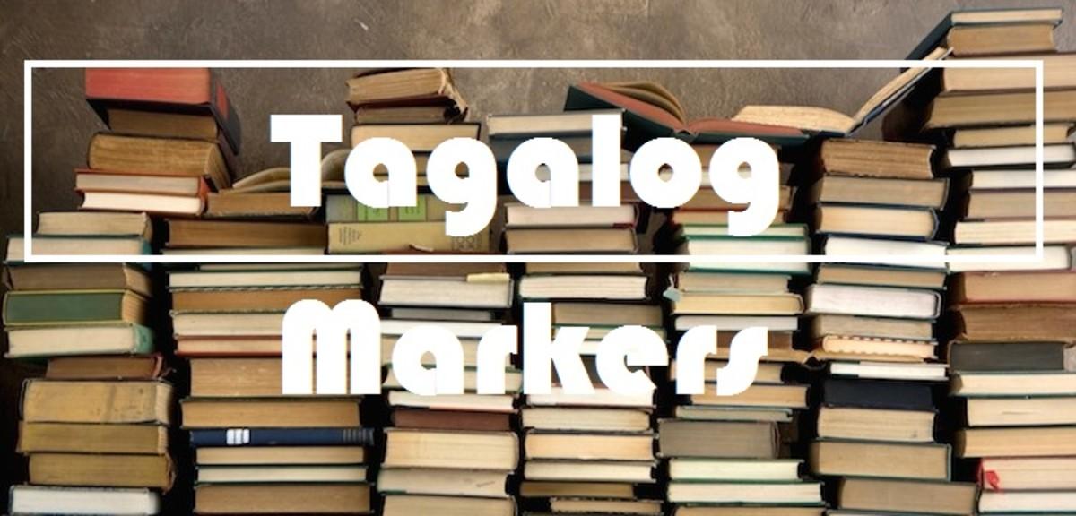 Tagalog Markers: Si, Ni and Kay and Their Plural Forms Sina, Nina and Kina