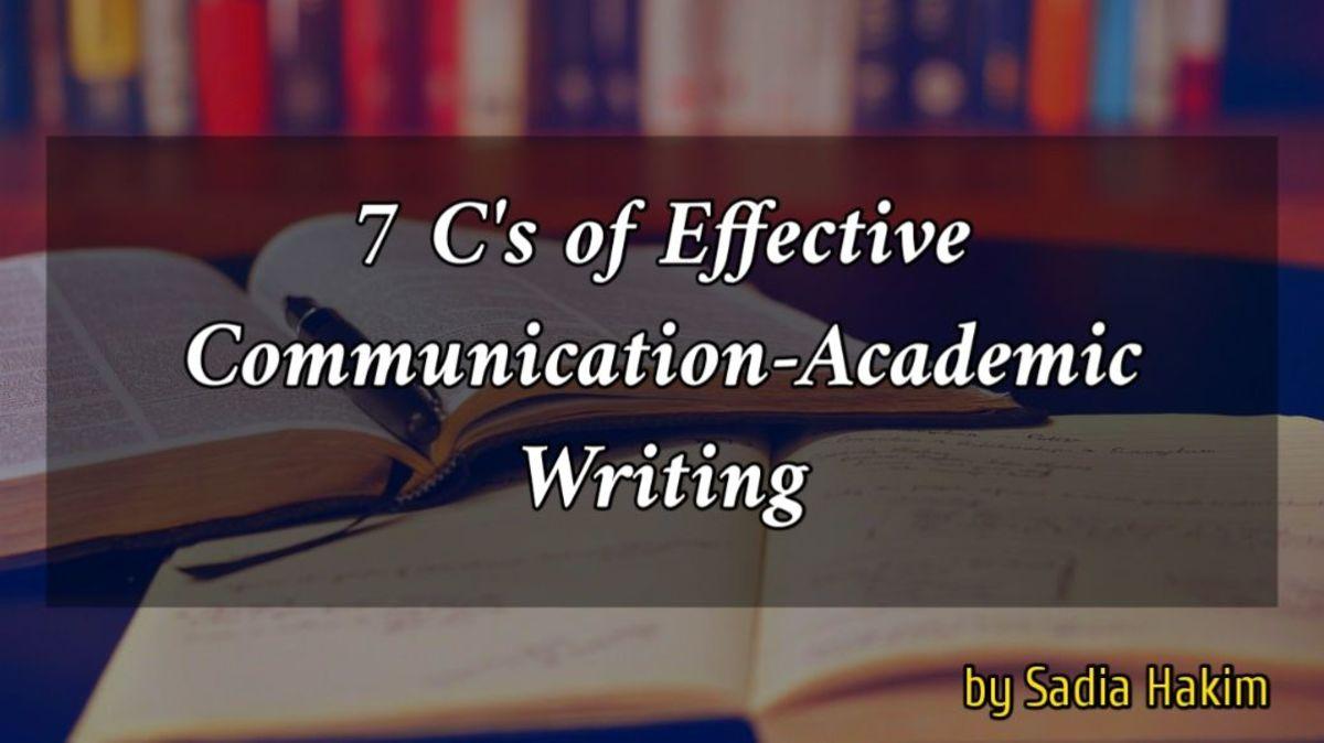 7 C's of Effective Communication-academic Writing
