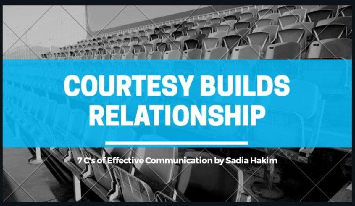 Courtesy: 7 C's of Effective Communication
