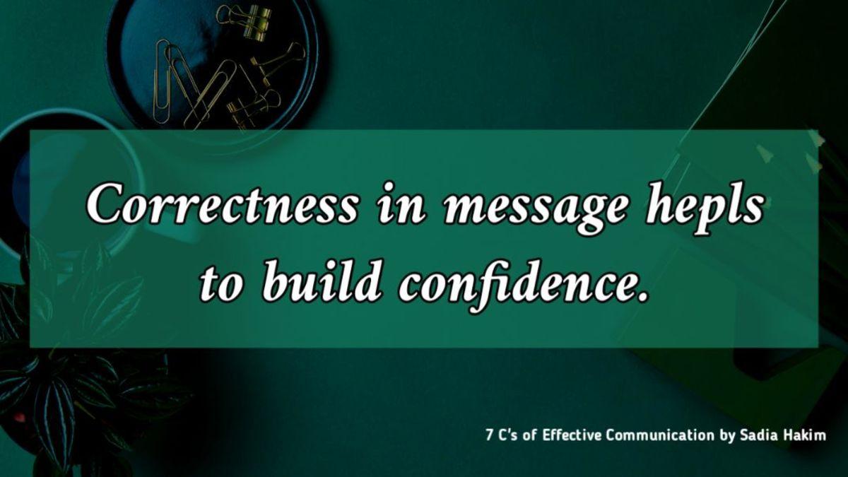 Correctness: 7 C's of Effective Communication