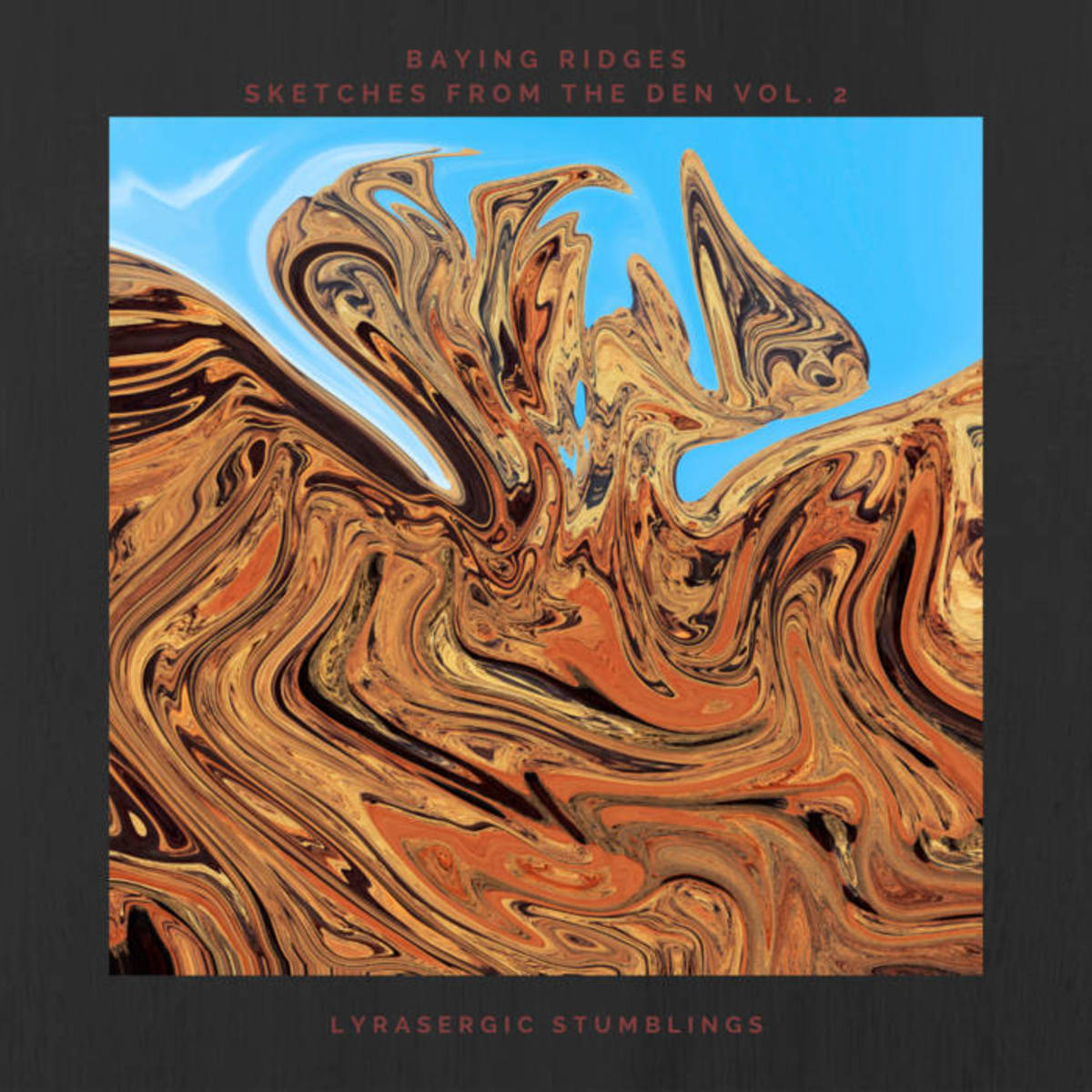 ambient-music-single-lyrasergic-stumblings-by-baying-ridges