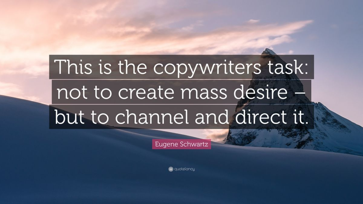 Eugene Schwartz was one of the most successful copywriters in the marketing history. He once made $50 million dollars by selling a health-based book.