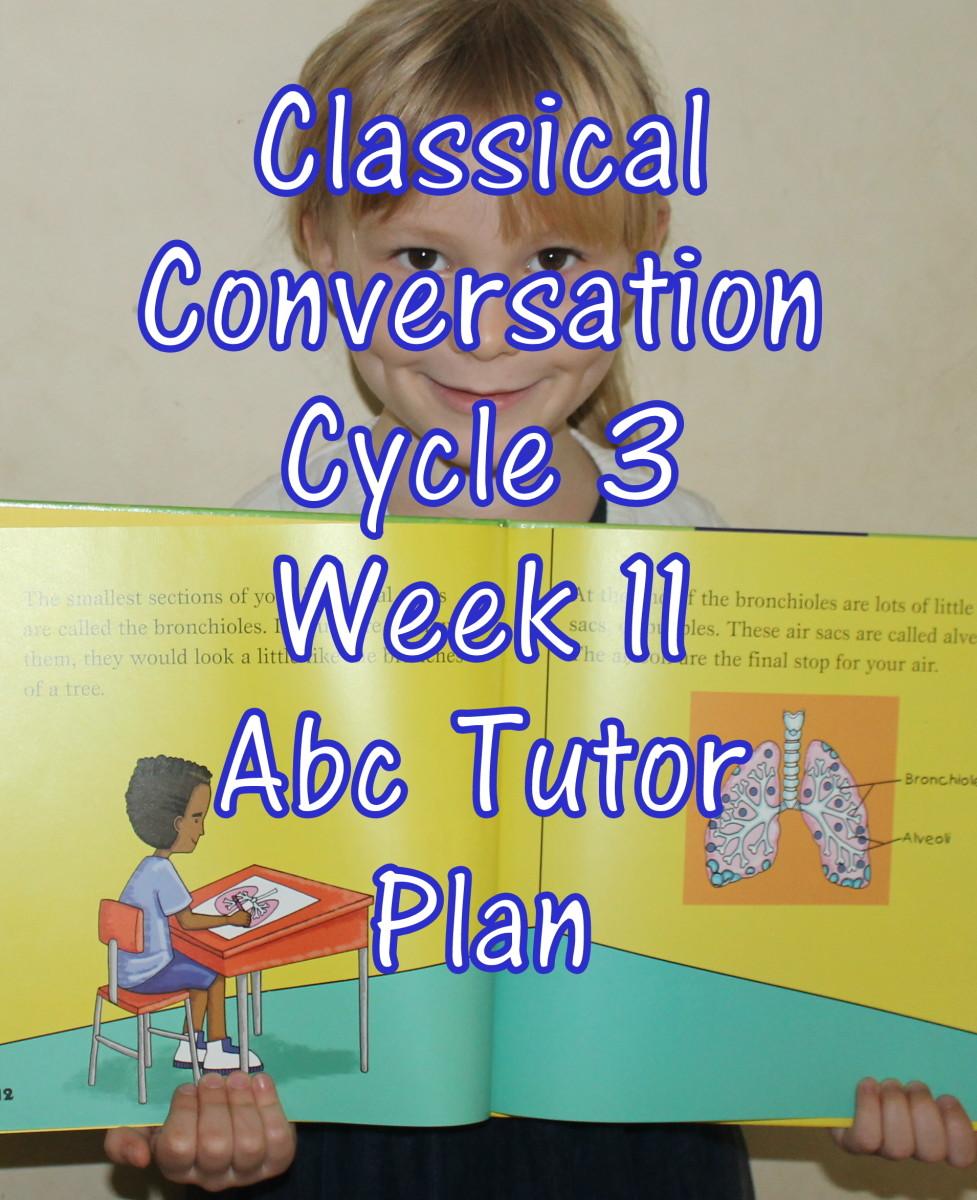 Classical Conversations CC Cycle 3 Week 11 Lesson for Abecedarians - CC C3W11