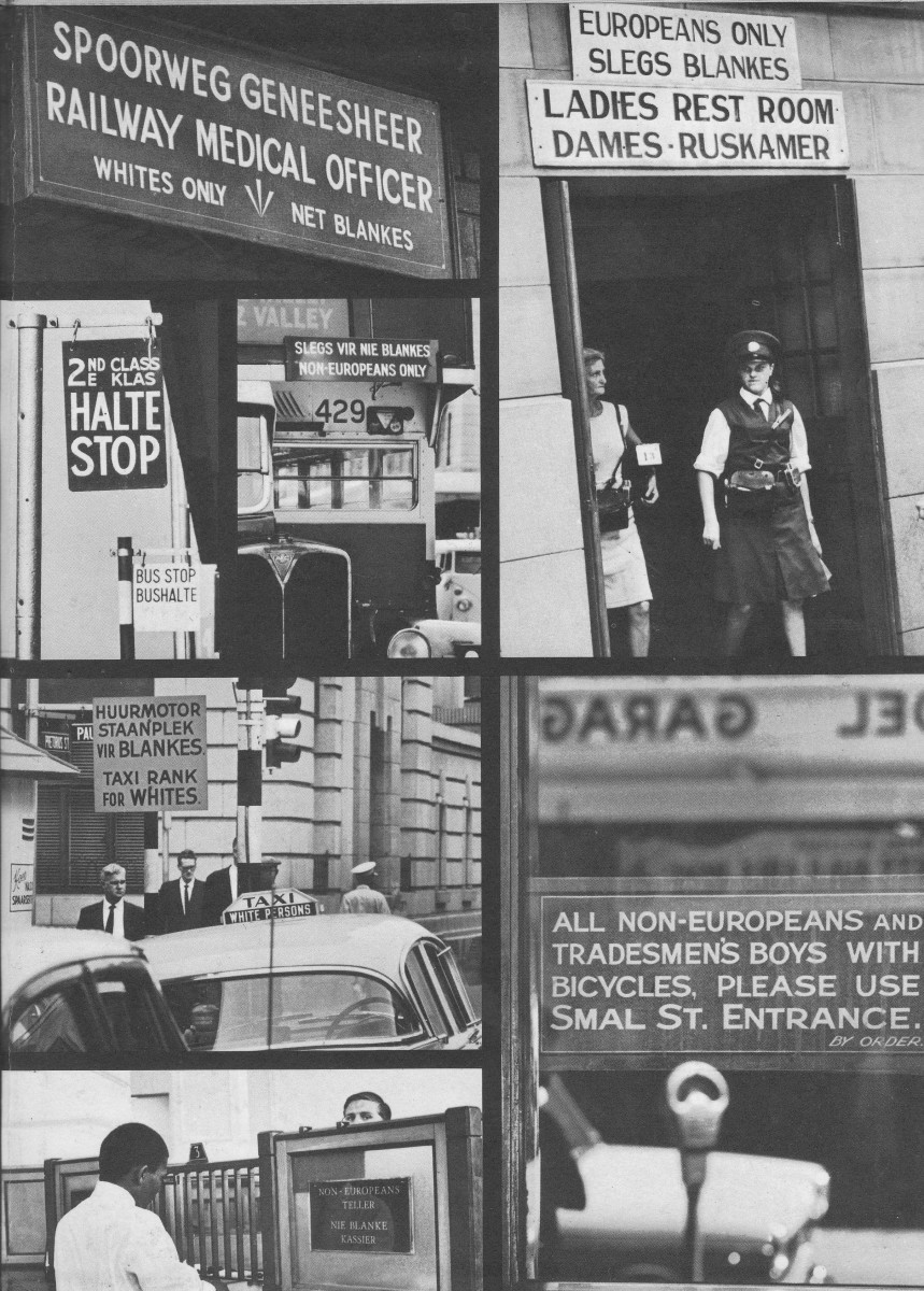 "The signs of Apartheid which ensured and secured segregation against the ""Black Peril"" as implemented by the Apartheidizers."