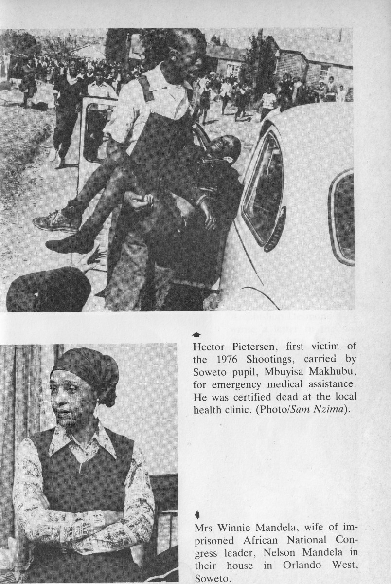 Hector Petersen, one of the first victims of June 1976, being put into a 'volksie' by Mbuyisa Makhubu after being shot; Winnie Mandela, in the earlier days in front of their house in Orlando Wet Soweto, in which she had lived with Nelson Mandela.