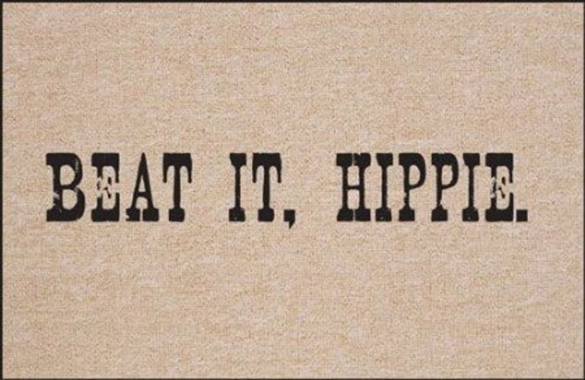 Beat it, Hippie. Doormat