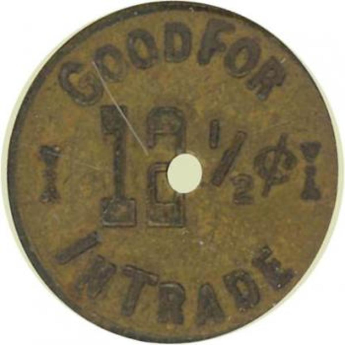 These two images show two sides of a saloon token from Chloride, Arizona, now a ghost town near Kingman. The token has a tender value of 12 1/2 cents, or one bit. Usually, that was worth one drink. Image courtesy Holabird-Kagin Americana, used with p