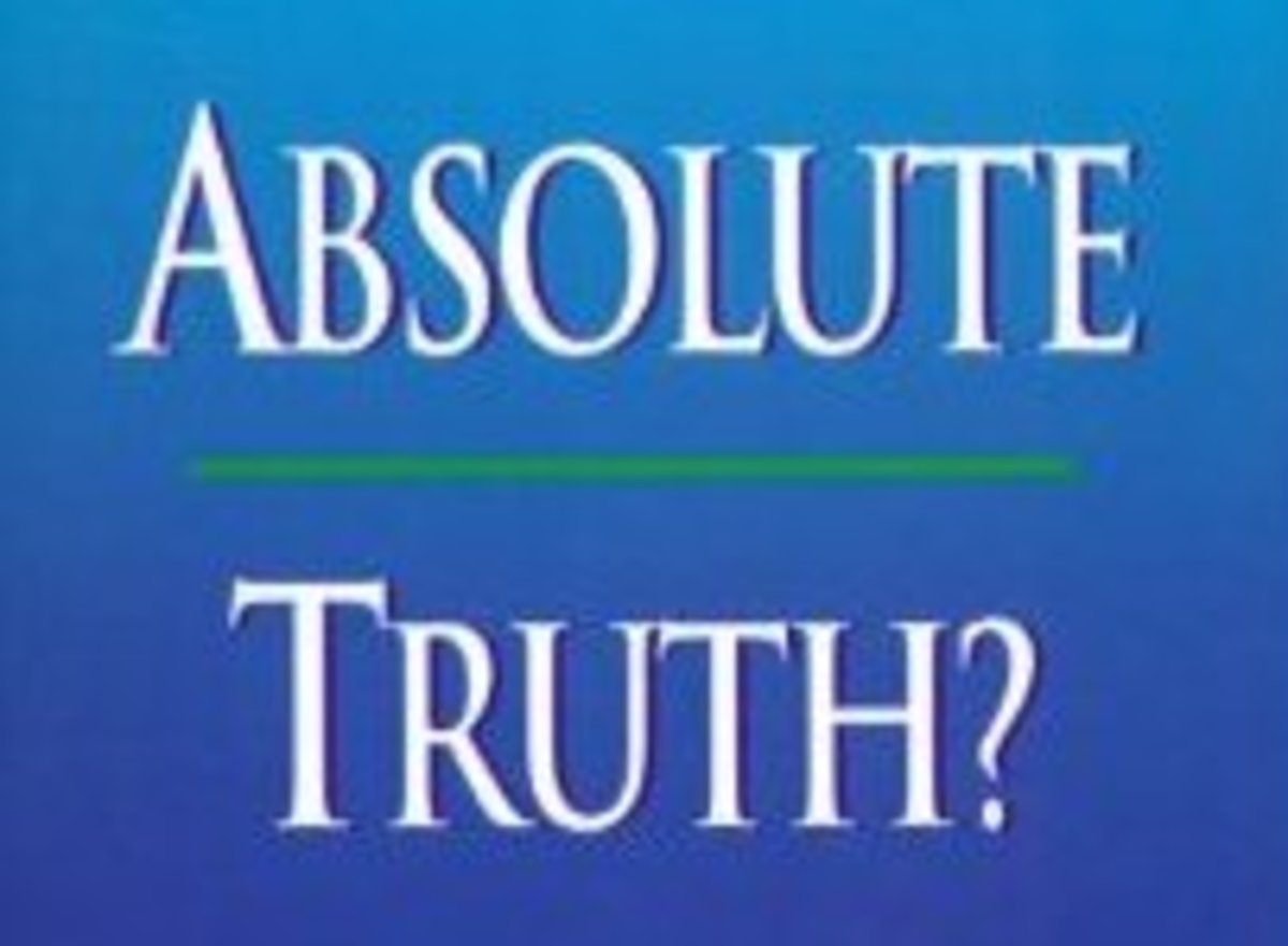 ABSOLUTE TRUTH: Is it Absolutely True there are NO Absolute Truths?