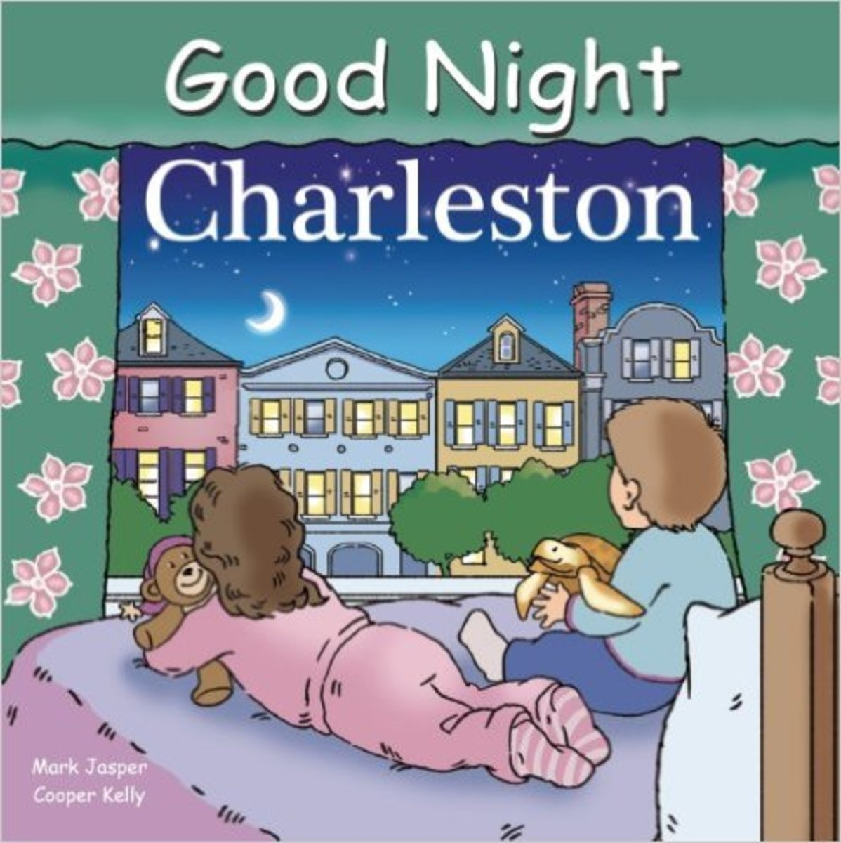 Good Night Charleston (Good Night Our World) Board book by Mark Jasper - All images are from amazon.com.