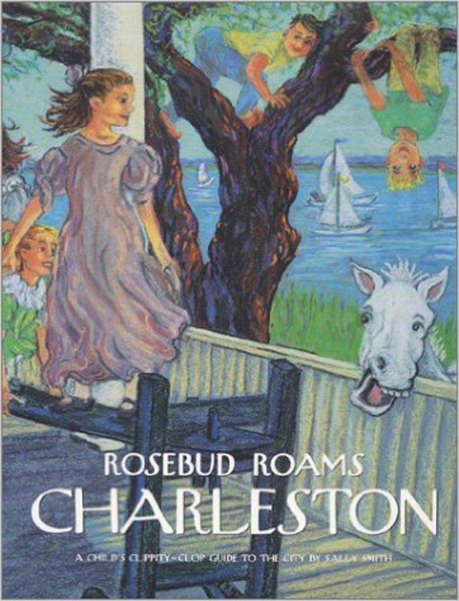 Rosebud Roams Charleston by Sally Hughes Smith