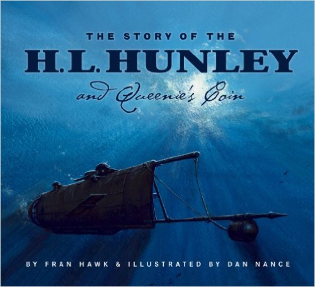 The Story of the H. L. Hunley and Queenie's Coin by Fran Hawk