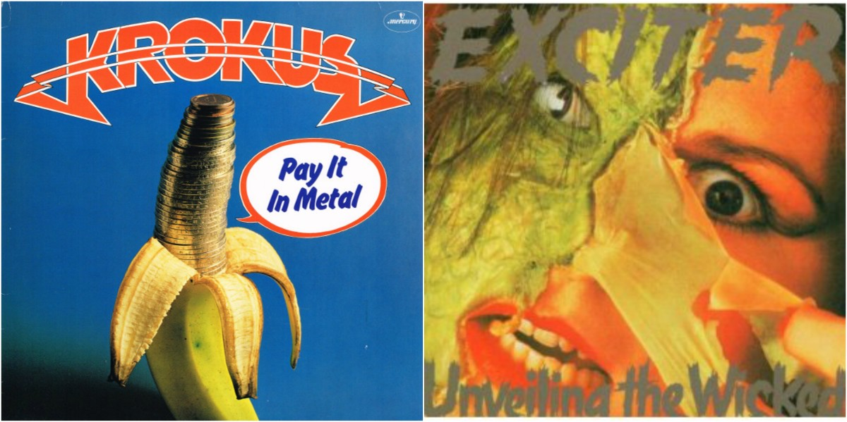 "Left: Krokus, ""Pay It In Metal,"" right: Exciter, ""Unveiling the Wicked"""