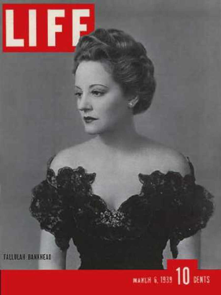Tallulah Bankhead on the cover of Life Magazine, she was larger than life and very, very funny