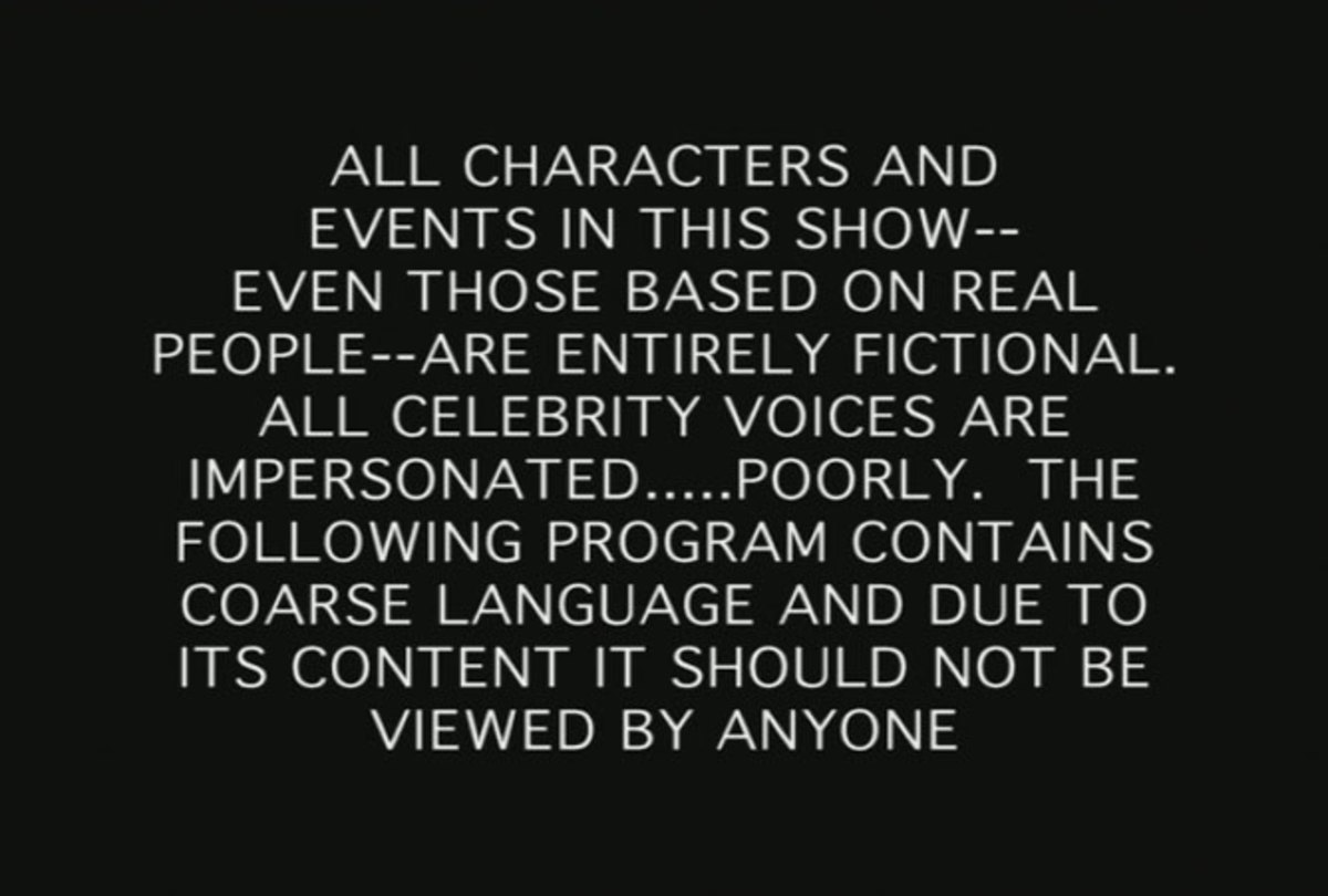 This example of a disclaimer expresses the nature of language in a show.