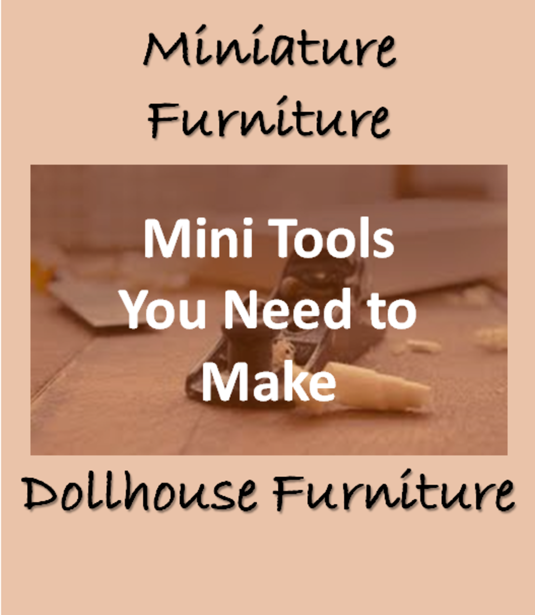 Miniature Furniture Tools You Need for Dollhouse Furniture Making