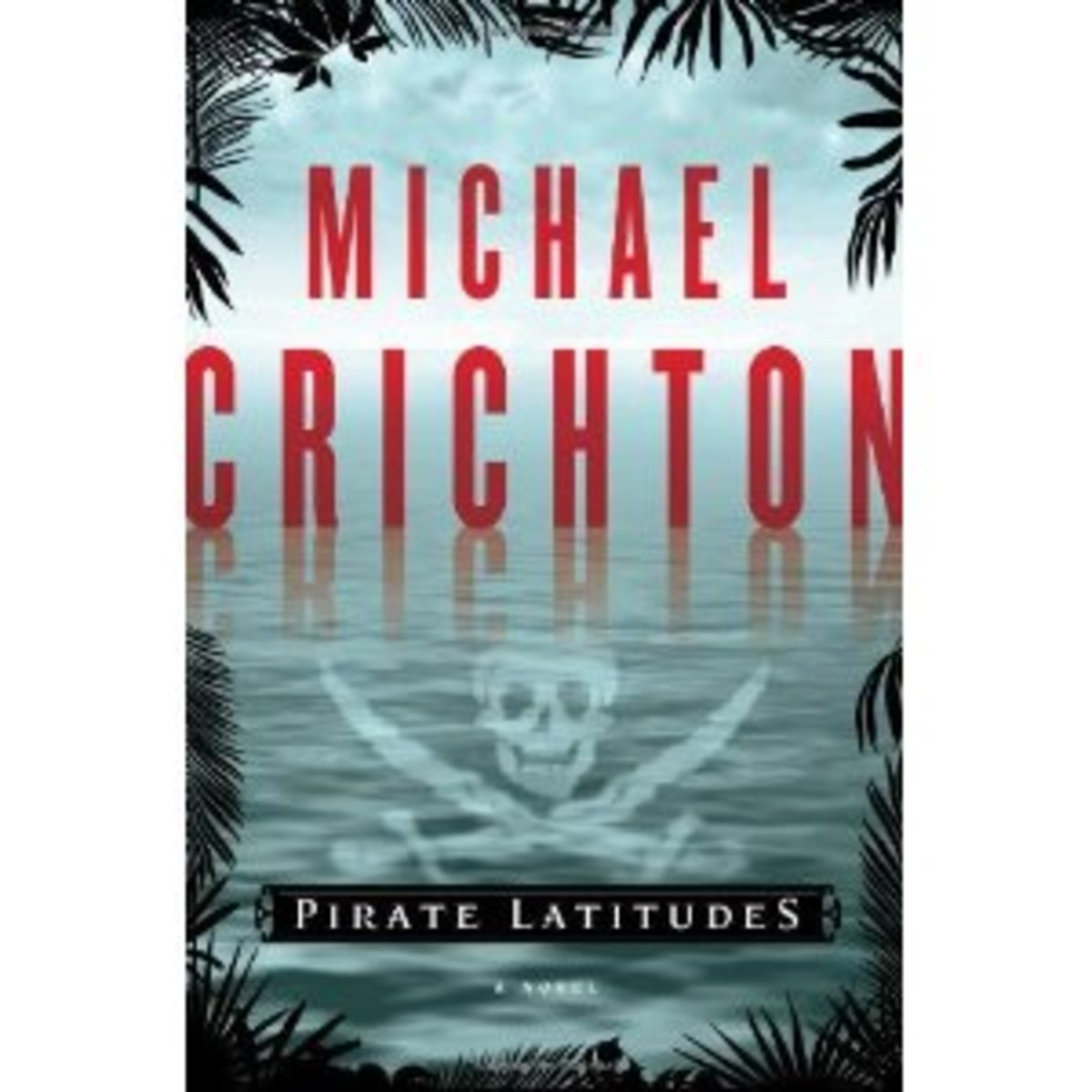 pirate-latitudes-book-review