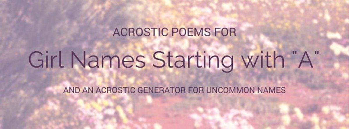 acrostic poems and poem generator   u0026quot a u0026quot  girl names