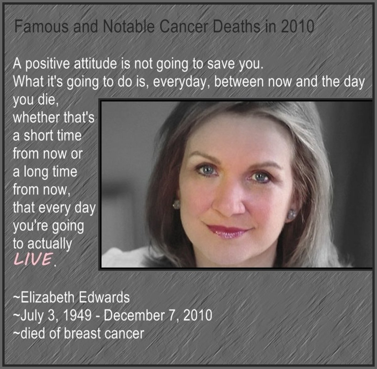- Famous and Notable Cancer Deaths in 2010, by Rosie2010 -