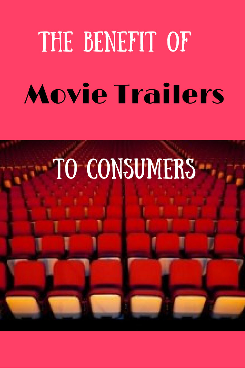 The Benefit of Movie Trailers to Consumers