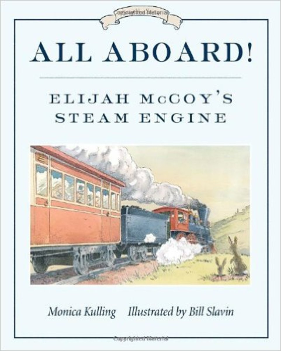 All Aboard!: Elijah McCoy's Steam Engine (Great Idea Series) by Monica Kulling