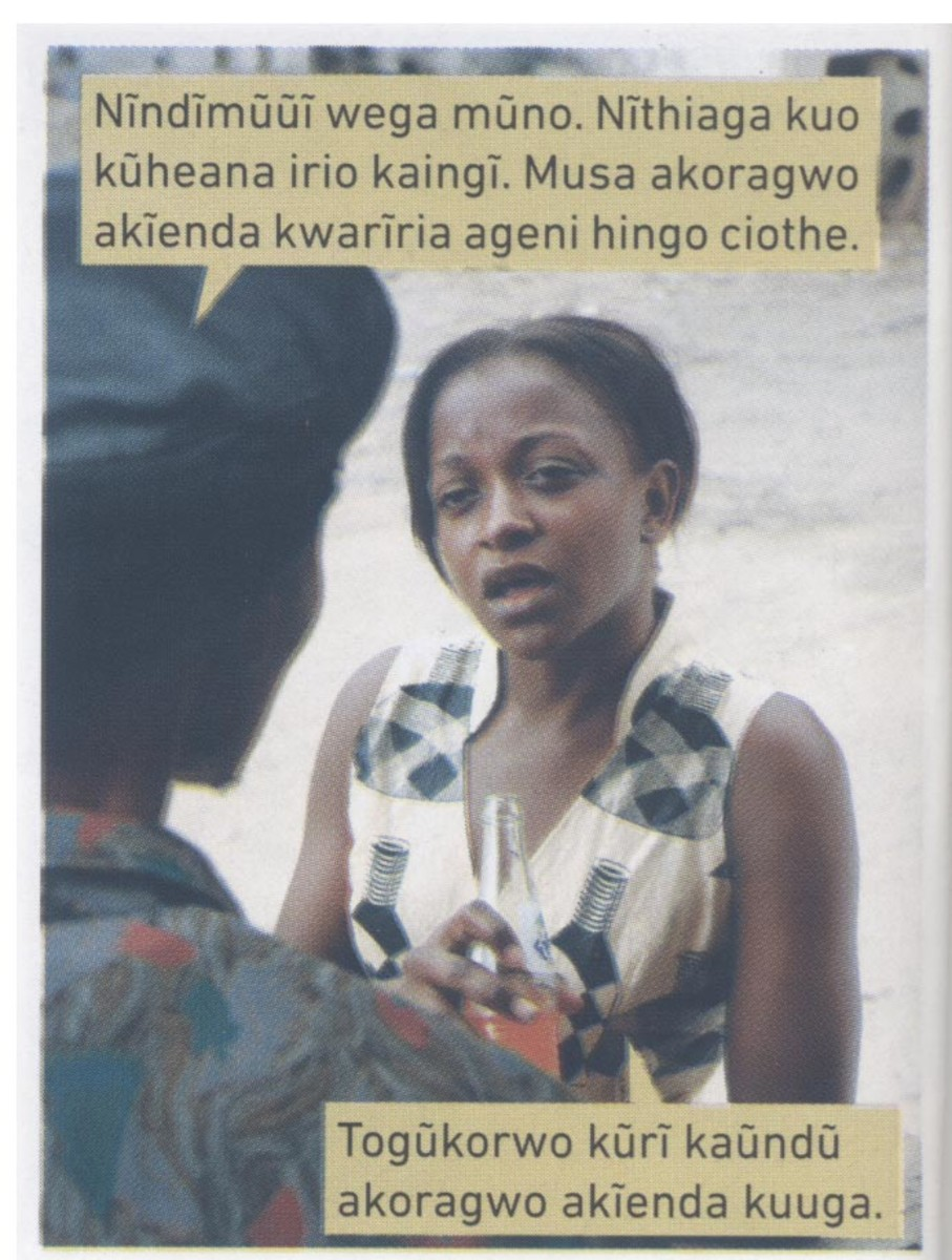 Sample dialogues from a Kikuyu Photo Novel Nyumba ya Maithori
