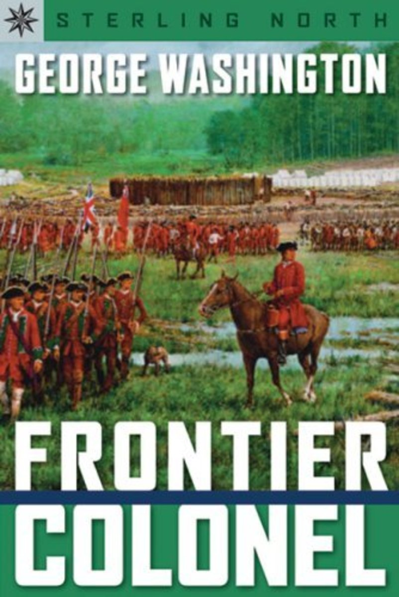 George Washington, Frontier Colonel by Sterling North