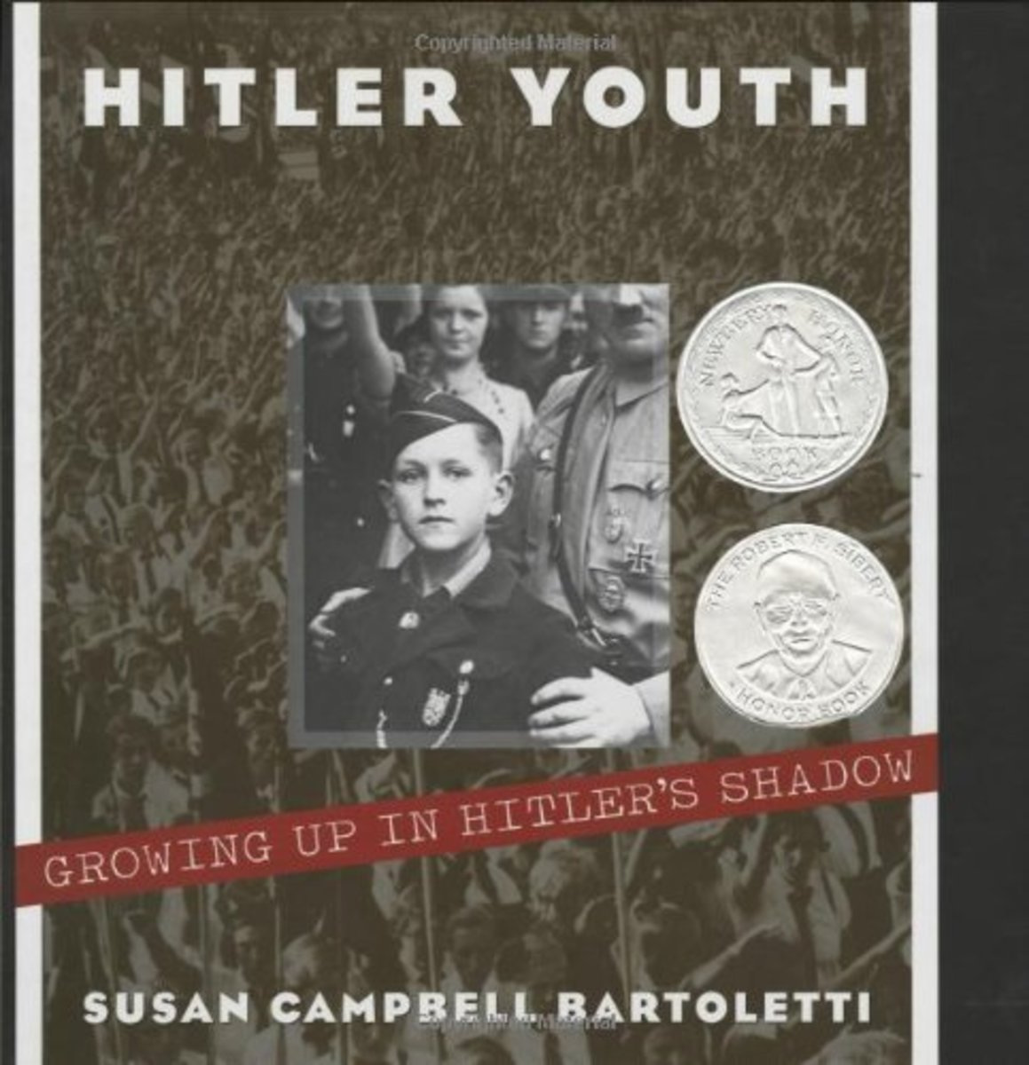 Hitler Youth: Growing up in Hitler's Shadow by Susan Campbell Bartoletti