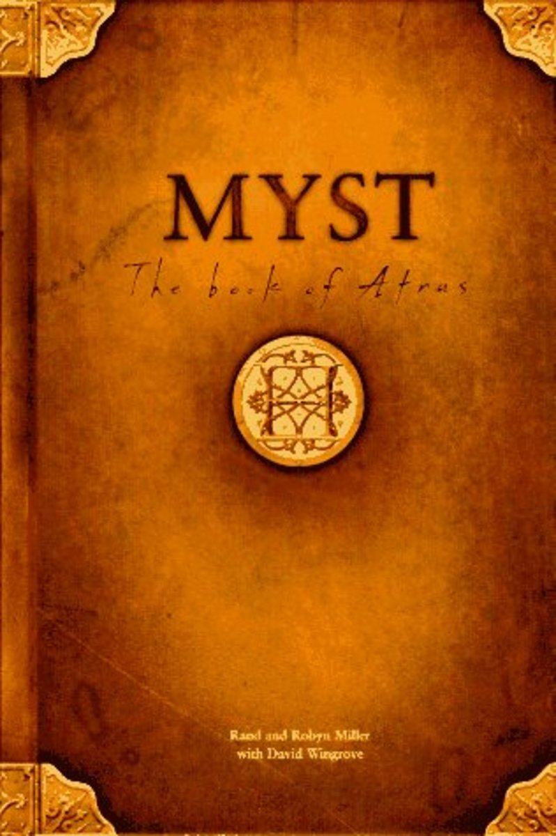 Myst: The Book of Atrus by Rand Miller, Robyn Miller, and David Wingrove