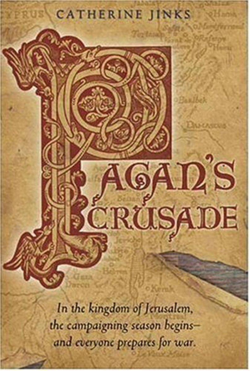 Pagan's Crusade by Catherine Jinks