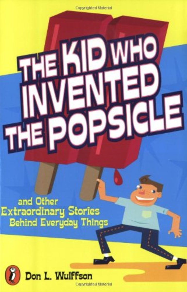 The Kid Who Invented the Popsicle by Don Wulffson
