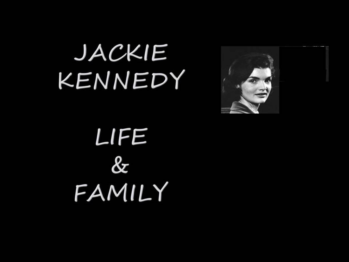 Jackie Kennedy Life & Family