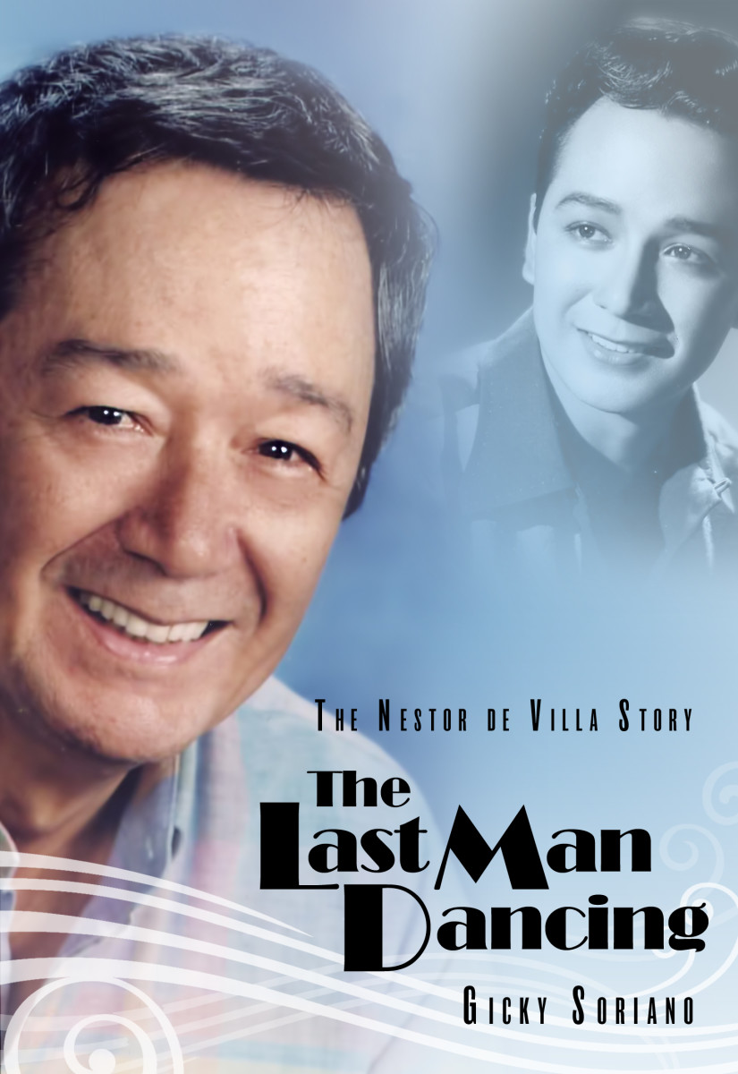 The Last Man Dancing: The Nestor de Villa Story