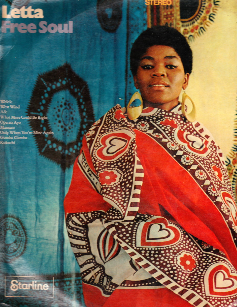 "Letta Mbulu's ""Free Soul"" produdeced in 1968 whilst she was in exile overseas"