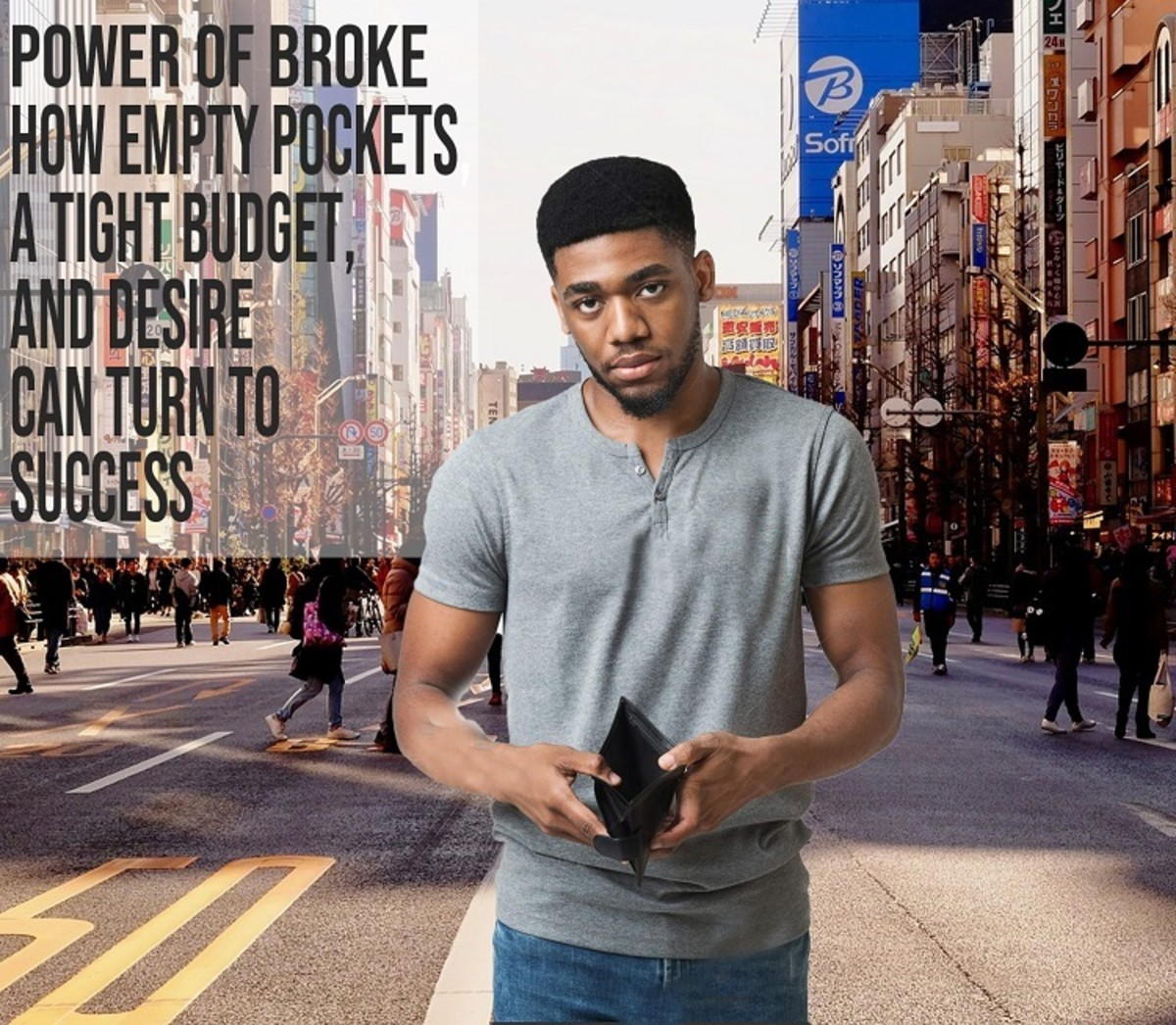 The Power of Broke: How Empty Pockets, a Tight Budget, and Desire Can Turn to Success