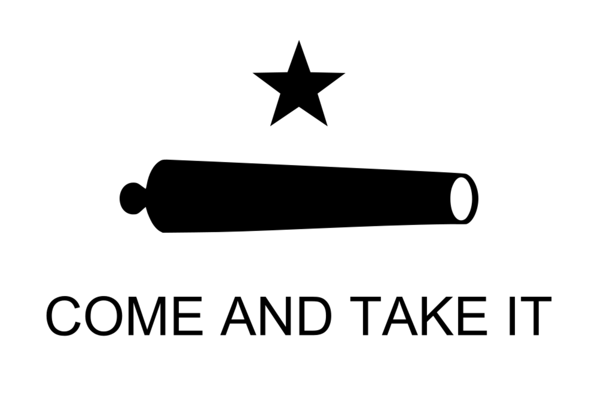 """The historic Texas """"Come and Take It"""" Flag with Lone Star and cannon"""