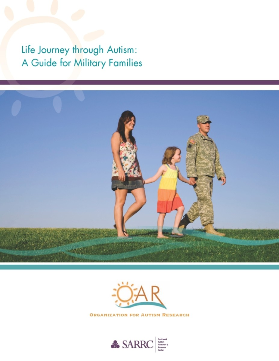 Organization for Autism Research:  Life Journey through Autism, A Guide for Military Families
