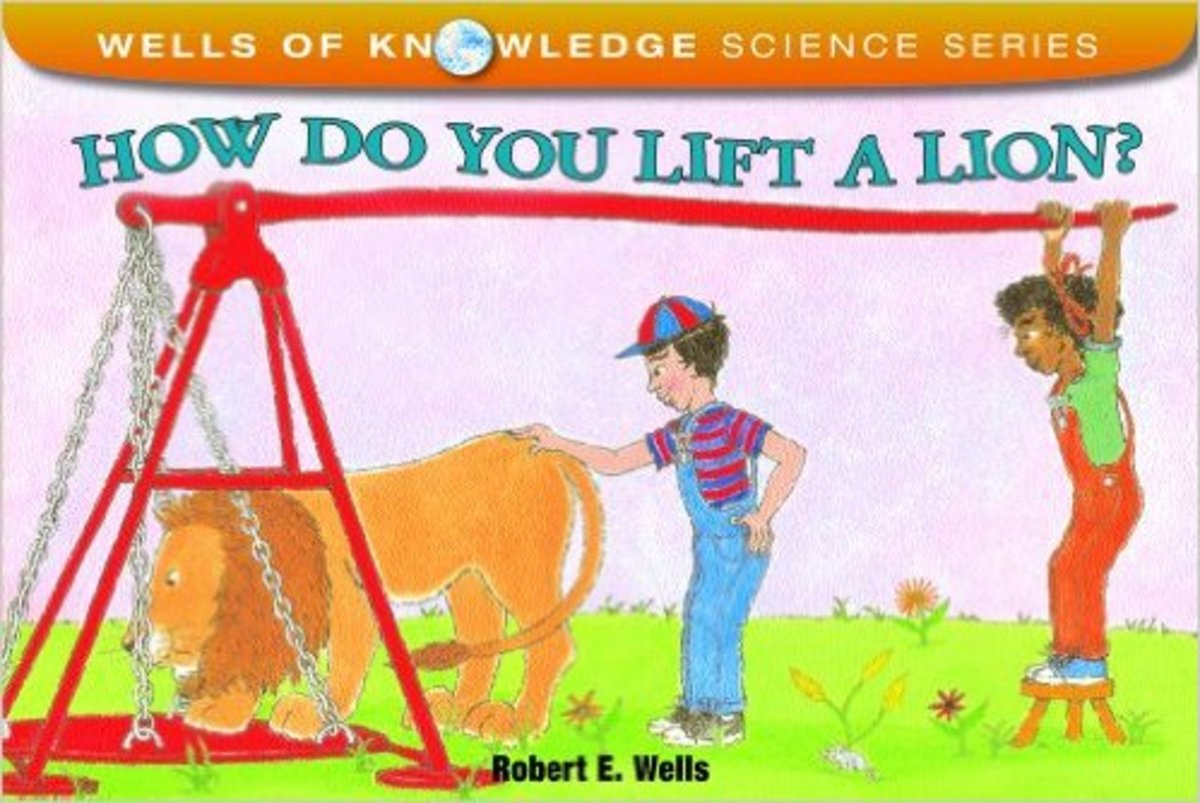 How Do You Lift a Lion? by Robert E. Wells