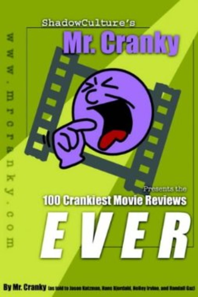 How to Write Movie Reviews: Film Criticism the Mr. Cranky Way