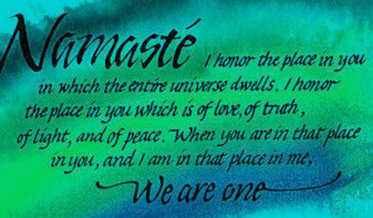 Namaste - An ancient Sanskrit blessing that addresses the Higher Self