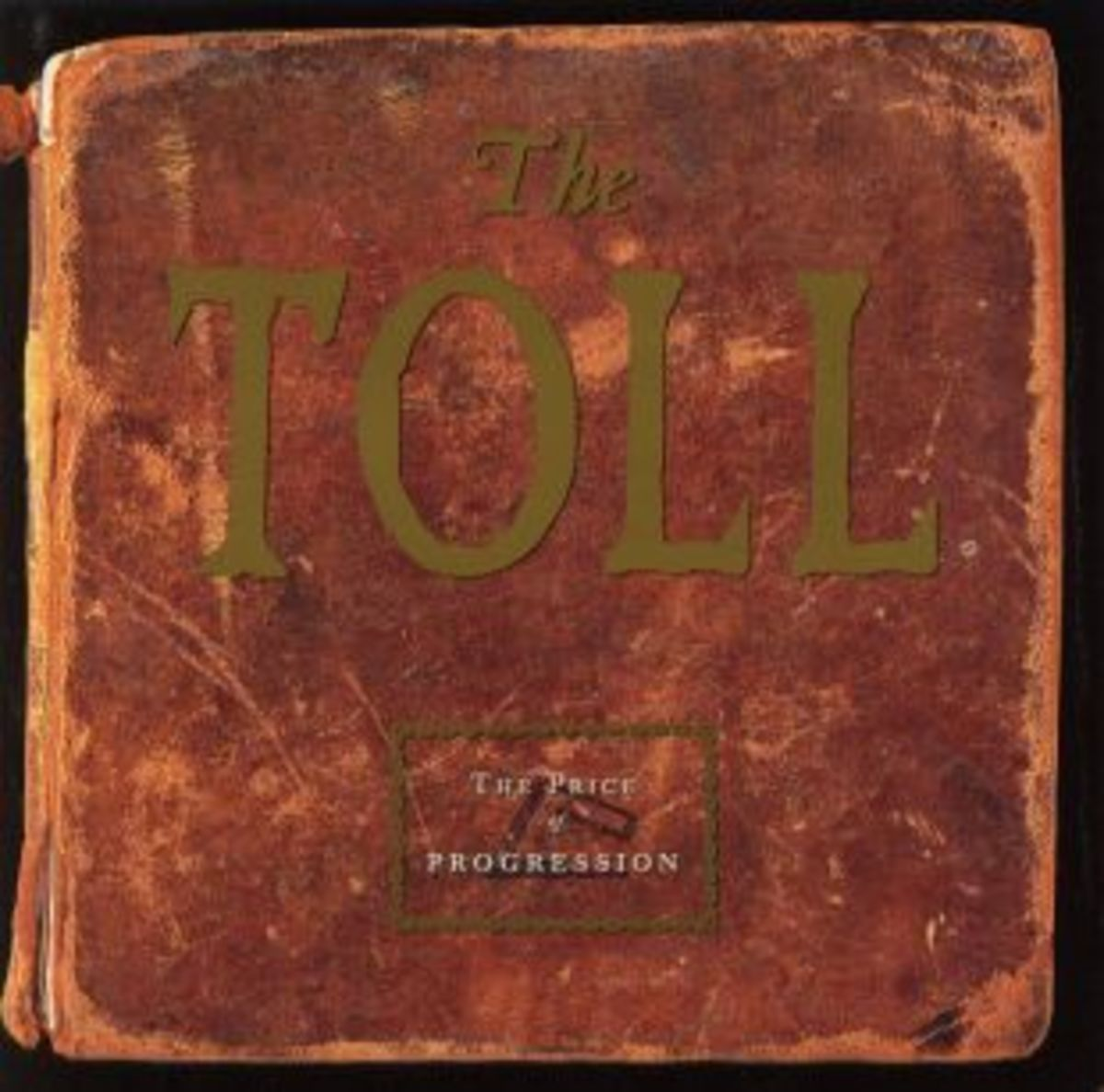 10 Albums You Need To Hear #5: The Price of Progression by The Toll
